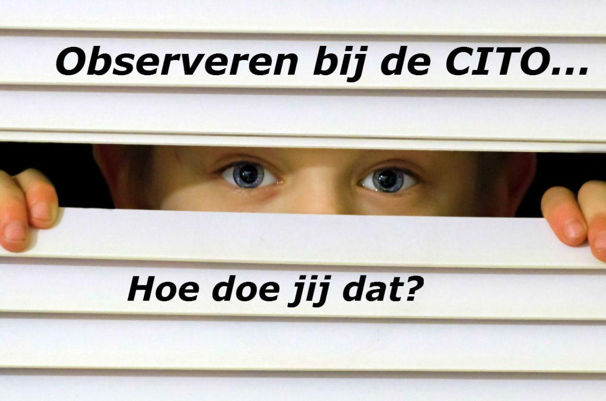 Observeren bij de CITO toets