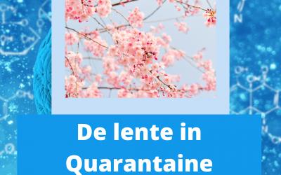 De lente in quarantaine